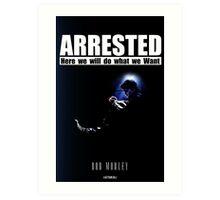 Arrested Art Print