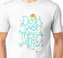 Dogs Are Miracles Unisex T-Shirt