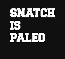 Snatch Is Paleo Classic T-Shirt