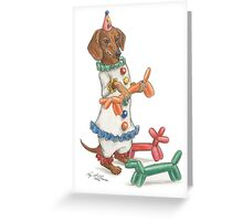 Dachshund Clowning Around Greeting Card