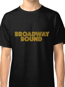 Broadway Bound Classic T-Shirt