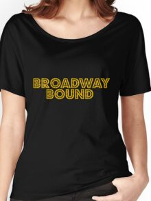 Broadway Bound Women's Relaxed Fit T-Shirt