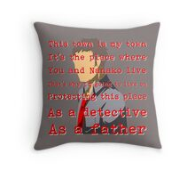 Detective and a Father Throw Pillow