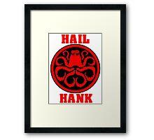Hail Hank Framed Print