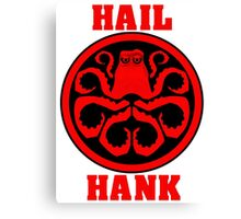Hail Hank Canvas Print
