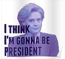 I'm Gonna Be President (blue version) Poster