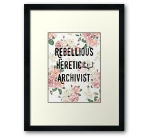 Rebellious Heretic Archivist Framed Print