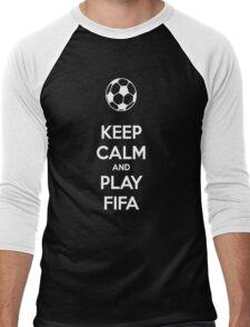 KEEP CALM AND PLAY FIFA Men's Baseball ¾ T-Shirt