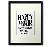 Happy Hour Drink Special Framed Print