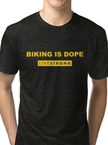 LiveWrong - Biking is Dope Tri-blend T-Shirt