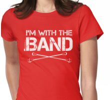 I'm With The Band - Majorette (White Lettering) Womens Fitted T-Shirt