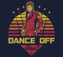 Dance Off Bro! (Distressed) by Olipop