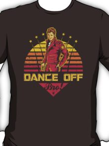 Dance Off Bro! (Distressed) T-Shirt
