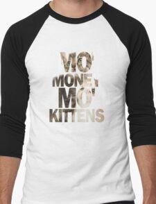 Mo' Money, Mo' Kittens 2 Men's Baseball ¾ T-Shirt
