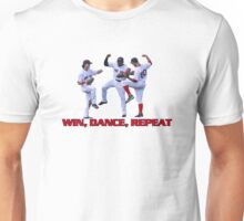 Win dance repeat Red Sox  Unisex T-Shirt