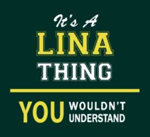 It's A LINA thing, you wouldn't understand !! by satro