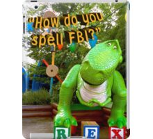 quote from rex toy story iPad Case/Skin