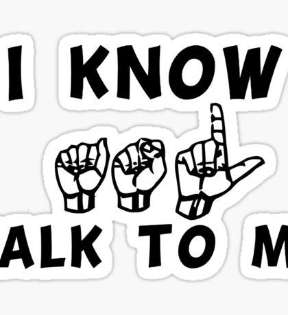 I  Know ASL Sticker
