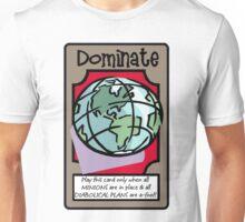 WORLD DOMINATION Unisex T-Shirt