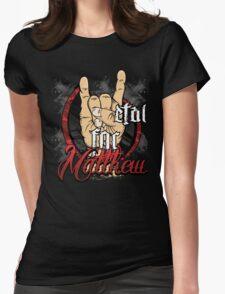 Metal For Matthew Merchandise T-Shirt