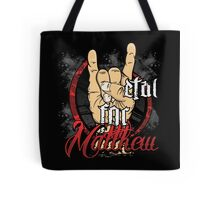 Metal For Matthew Merchandise Tote Bag
