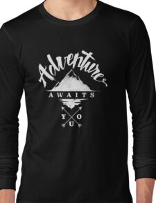 Adventure Awaits You Long Sleeve T-Shirt