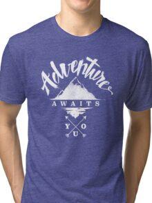 Adventure Awaits You Tri-blend T-Shirt