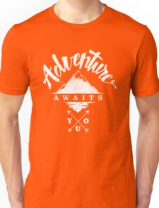 Adventure Awaits You Unisex T-Shirt