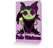 Hello Mistress Greeting Card