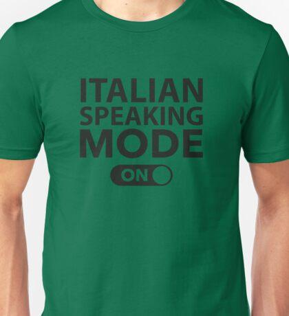 Italian Speaking Mode On Unisex T-Shirt