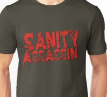 Sanity Assassin Red Unisex T-Shirt