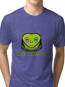 Hello Earthling Tri-blend T-Shirt