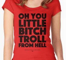 Absolutely Fabulous - Oh you little bitch troll from hell Women's Fitted Scoop T-Shirt