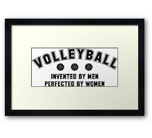Volleyball - invented by men, perfected by women Framed Print
