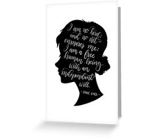 Jane Eyre Quote - Charlotte Bronte Greeting Card