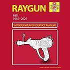 Ray gun Haynes Manual by leddinton