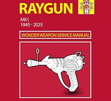 Ray gun Haynes Manual by leddinton