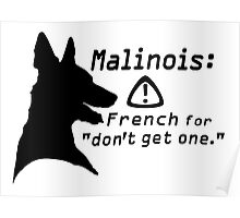 Malinois. Just... don't.  Poster