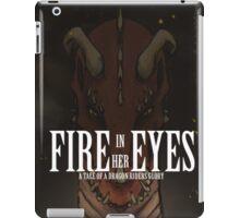 Fire in her Eyes iPad Case/Skin