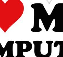 I Love My Computer Sticker