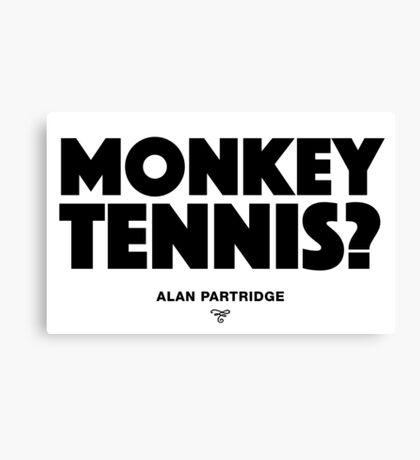 Alan Partridge - Monkey Tennis Canvas Print