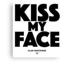 Alan Partridge - Kiss my face Canvas Print