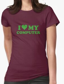I Love My Computer T-Shirt