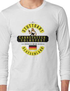 STUTTGART Cannstatter Volksfest Oktoberfest Deutschland Germany Trinken Mehr Bier Beer Long Sleeve T-Shirt