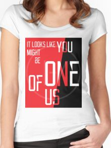 You might be One of Us Women's Fitted Scoop T-Shirt