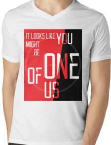 You might be One of Us Mens V-Neck T-Shirt