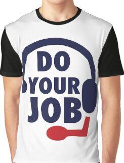 Bill Belichick - Do Your Job Graphic T-Shirt