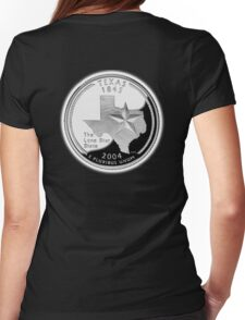 Texas, quarter, dollar, coin, 1845, 2004, State of Texas, American, America, USA, US Womens Fitted T-Shirt