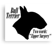 Bull Terrier- warning Canvas Print