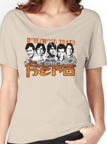 Bollywood Trash- Classic Hero Women's Relaxed Fit T-Shirt